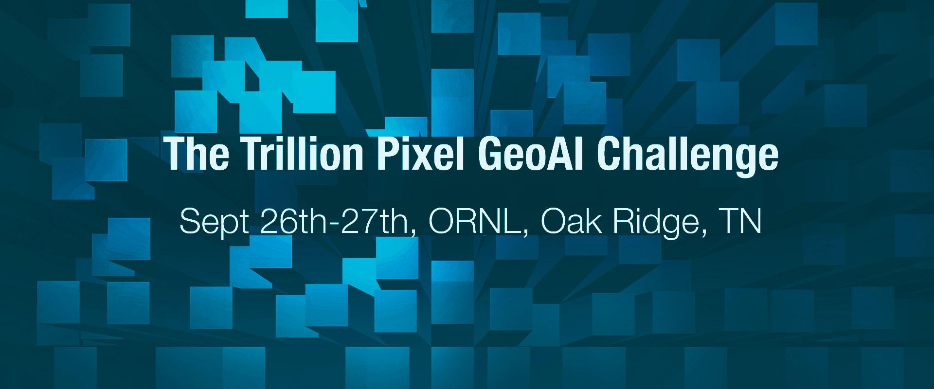 Trillion pixel challenge